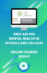 First Aid for Mental Health in Schools and Colleges 2020-21