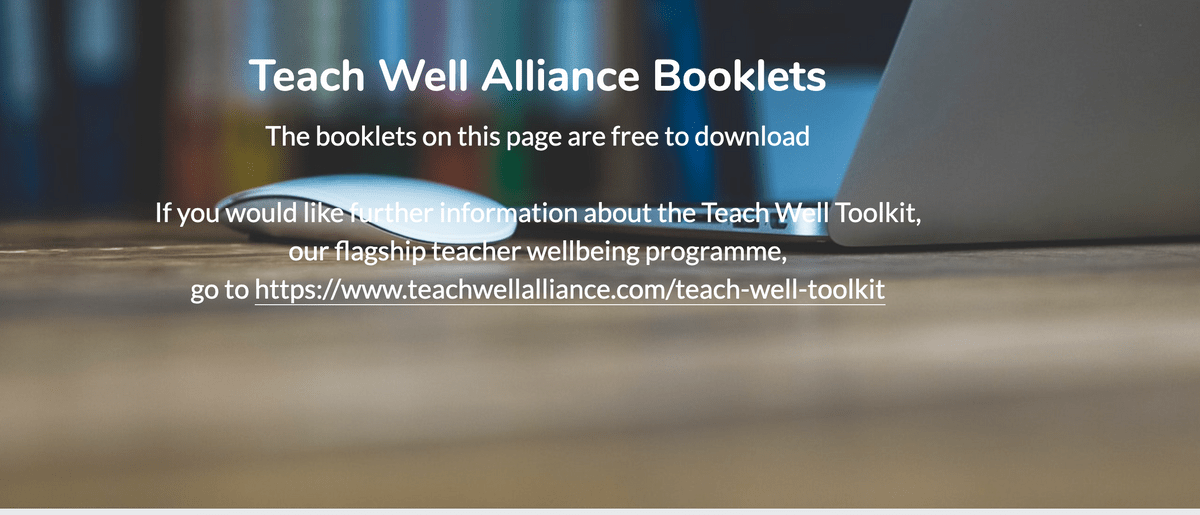Teach Well Alliance Booklets Page on Teach Well Alliance Website
