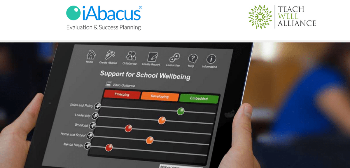 Introducing the School Wellbeing iAbacus.The Teach Well Toolkit is the Teach Well  Alliance's Flagship Programme for Implementing a Culture of Whole-School Staff Wellbeing and Mental Health