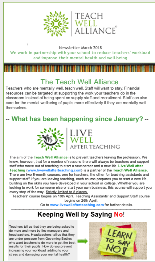 Teach Well Alliance Teach Well News No Issue No. Relaunch March 2018 What have we been doing since January?