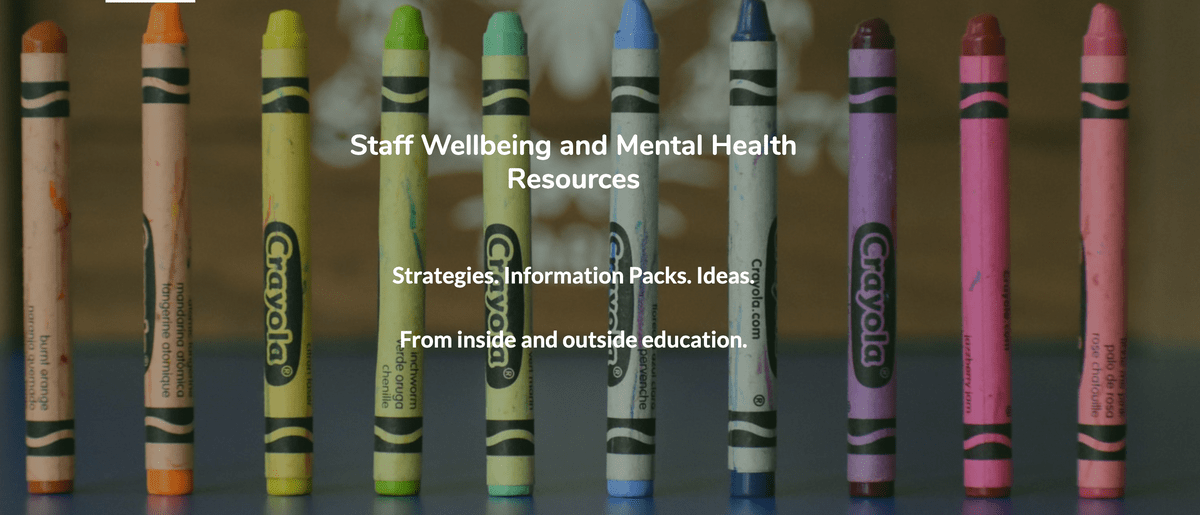 Staff Wellbeing Resources Page on Teach Well Alliance Website
