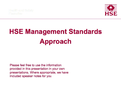HSE Management Standards Approach Presentation