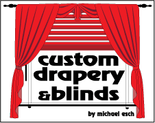 Custom Drapery & Blinds by Michael Esch Logo