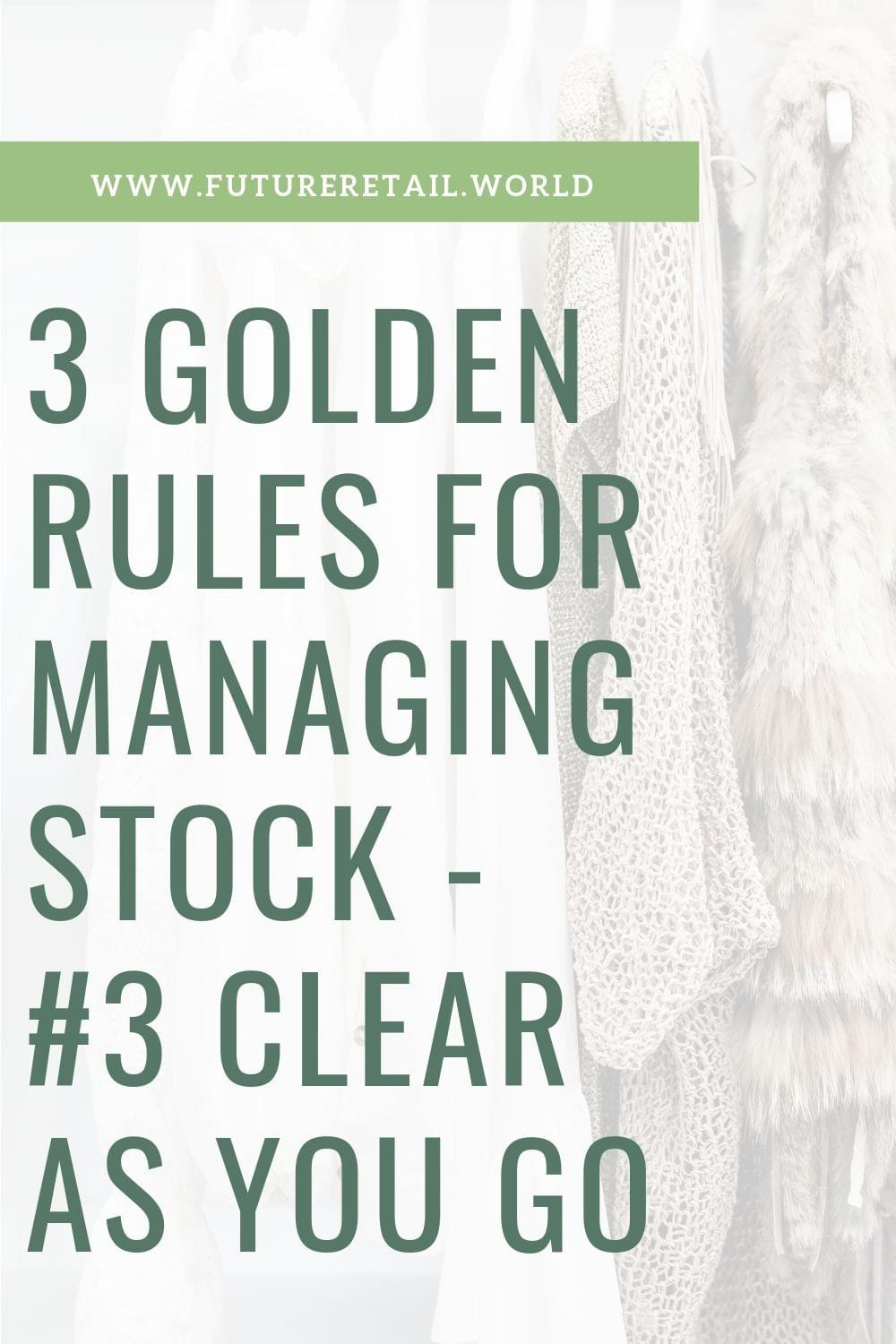 The Golden Rules of Managing Stock - Part 3 - Blog