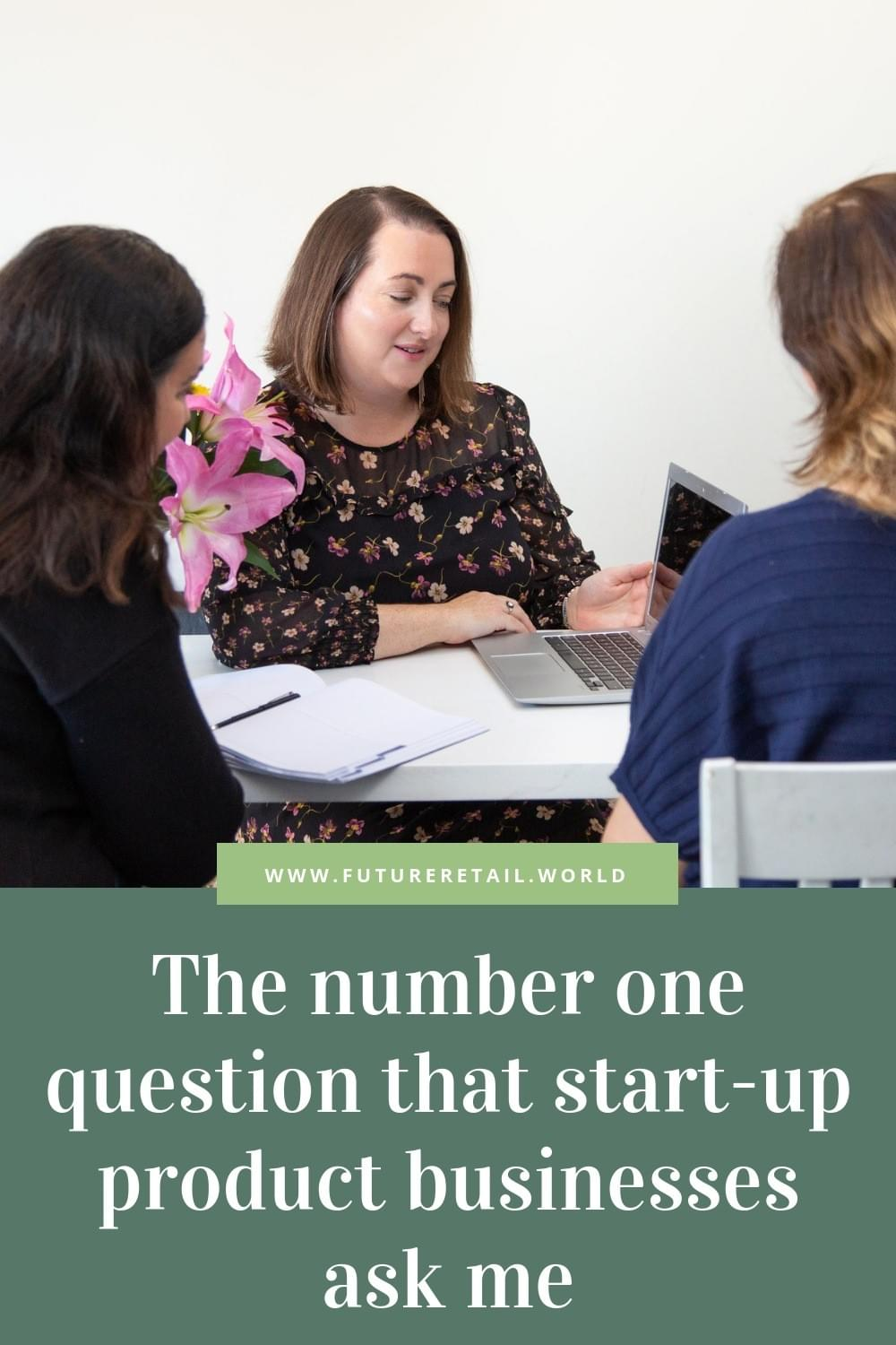 the number one question that start-up product businesses ask me
