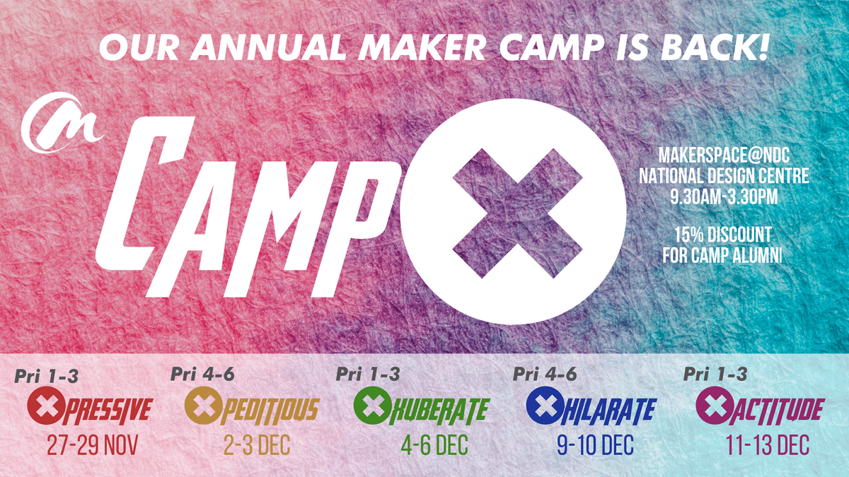 maker camp, stem education, stem, steam, robotics, holiday, post psle camp, enrichment