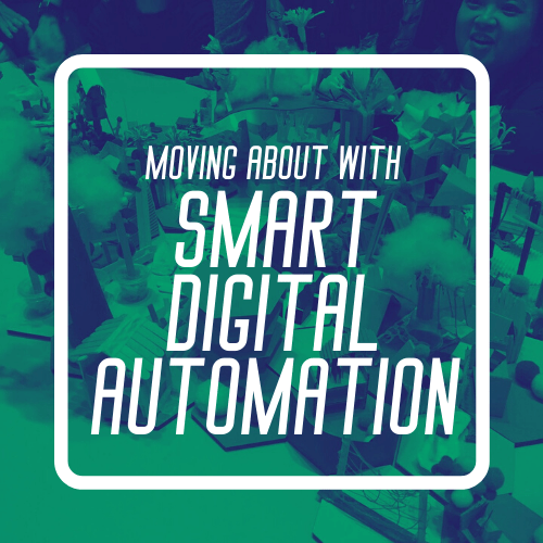 smart nation, smart cities, smart digital automation, saturday maker labs, open make, intergenerational, lifelong learning