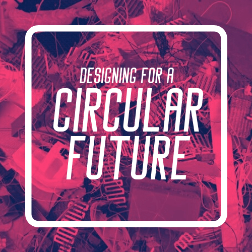 circular economy, circular future,saturday maker labs, open make, intergenerational, lifelong learning