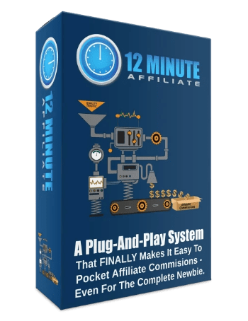 THE 12 MINUTE AFFILIATE SYSTEM REVIEW