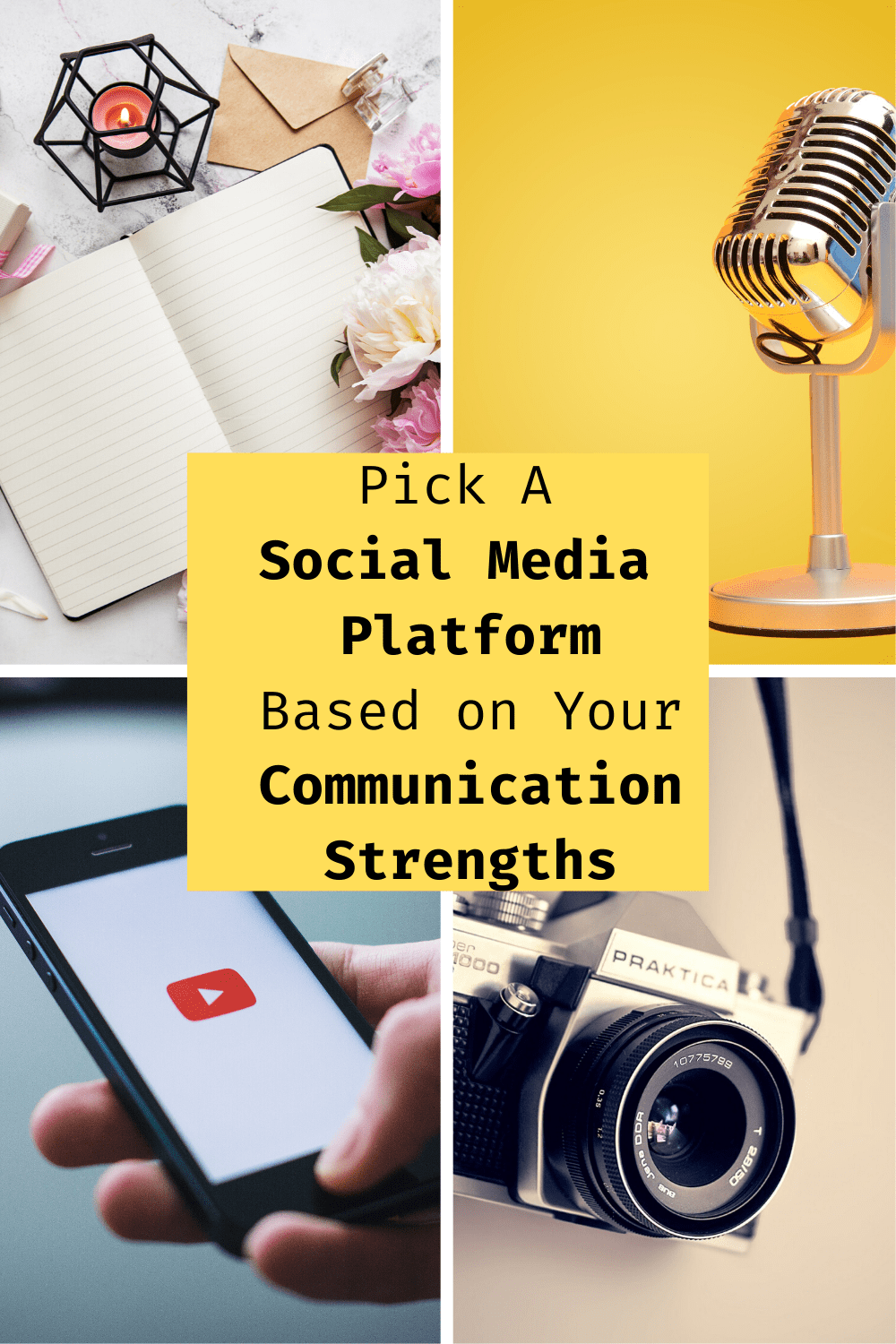 Choose the social media platform based on your communication strengths