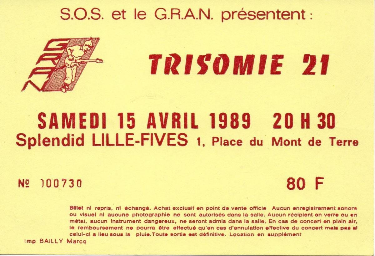 lille ticket billet place concert Trisomie 21, Le Splendid, 15 avril 1989