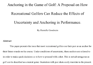 "Title and abstract of Danielle's paper; ""Anchoring in the Game of Gold: A Proposal on How Recreational Golfers Can Reduce the Effects of Uncertainty and Anchoring in Performance."""