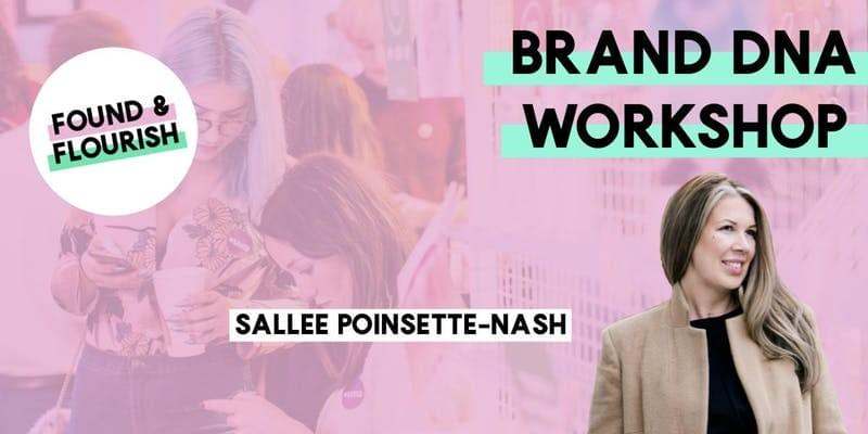 found and flourish, sallee poinsette-nash, personal branding, brand, masterclass