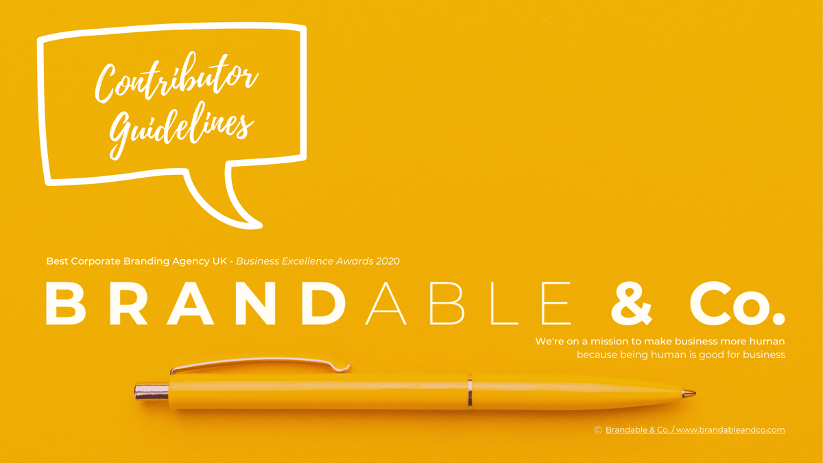 Brandable & Co_Free Personal Brand Resources, Personal brands, personal branding, Contributor Guidelines