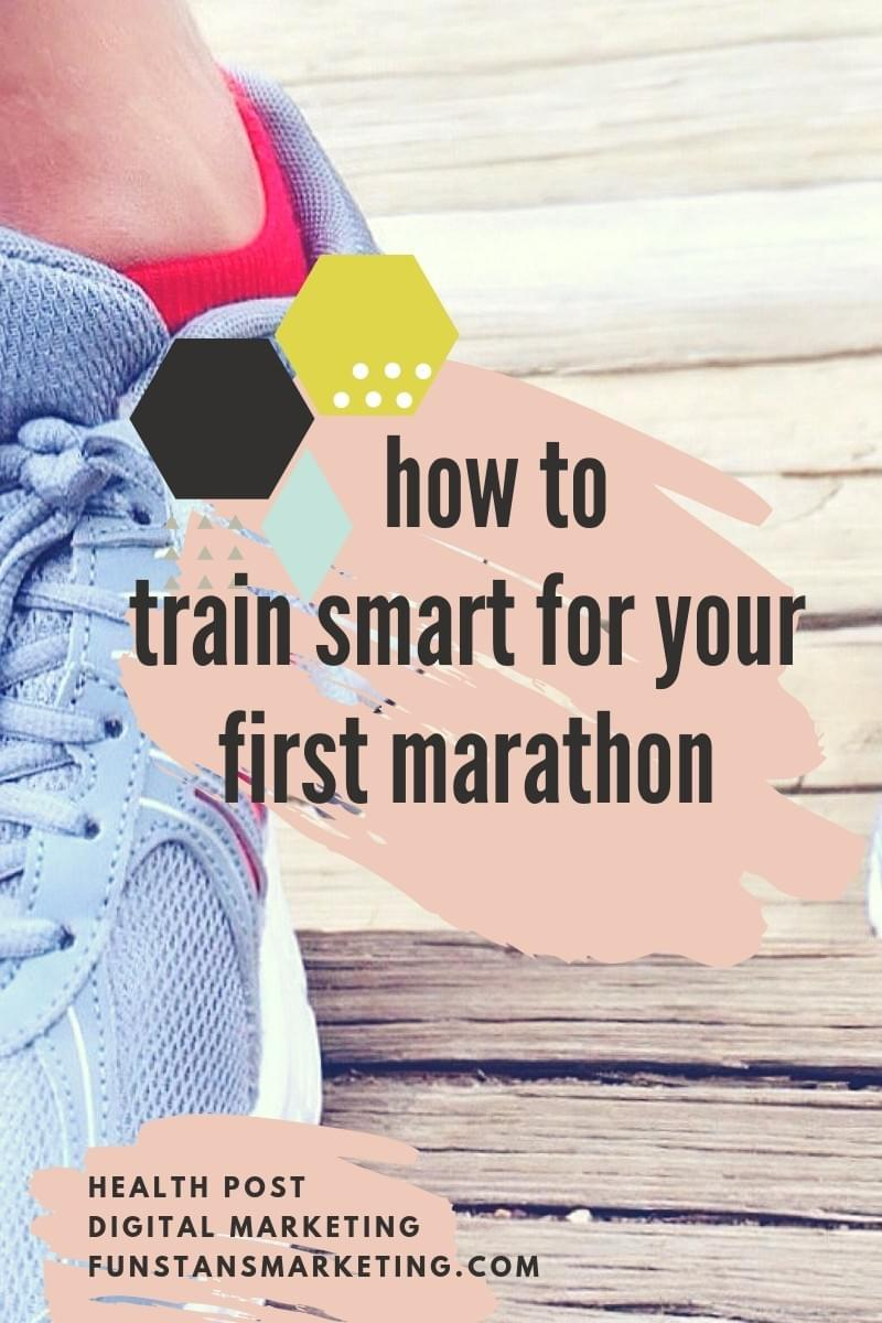 how to train smart for your first marathon