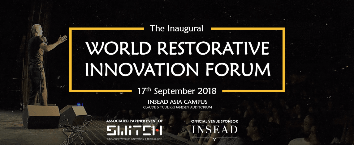 World Restorative Innovation Forum 2018
