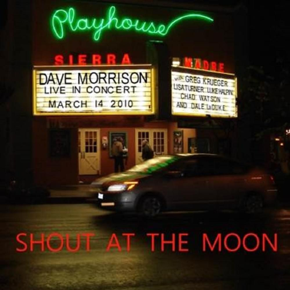 Shout at the Moon - Dave Morrison