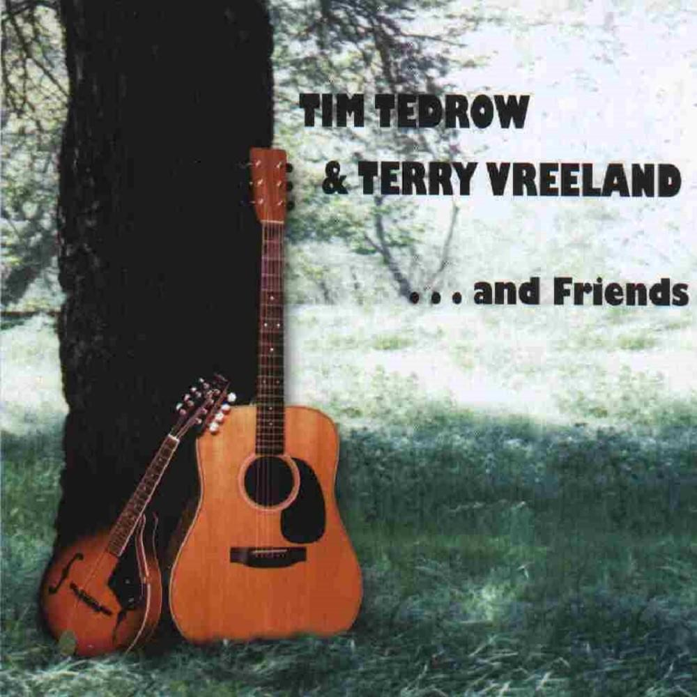 Tim Tedrow and Terry Vreeland