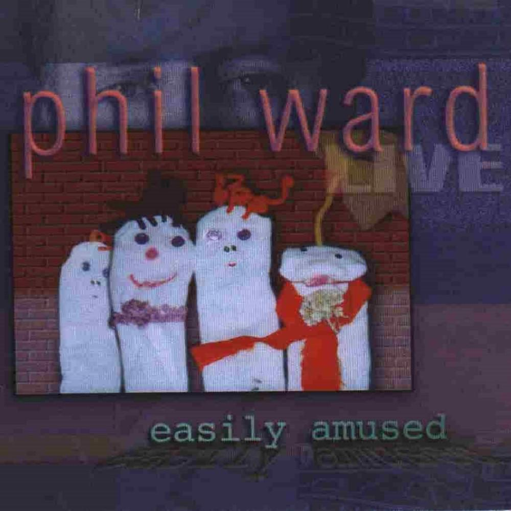 Easily Amused - Phil Ward