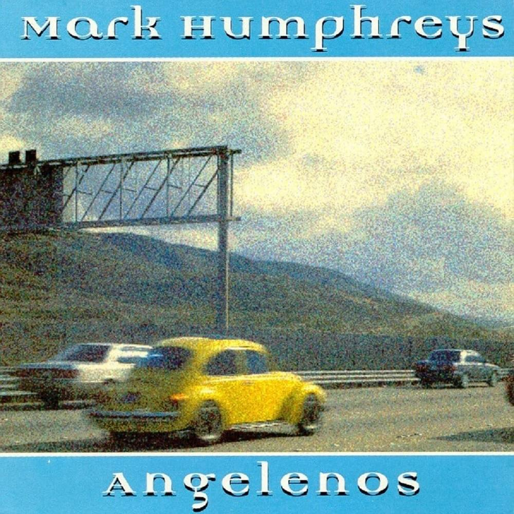 Angelenos - Mark Humphreys