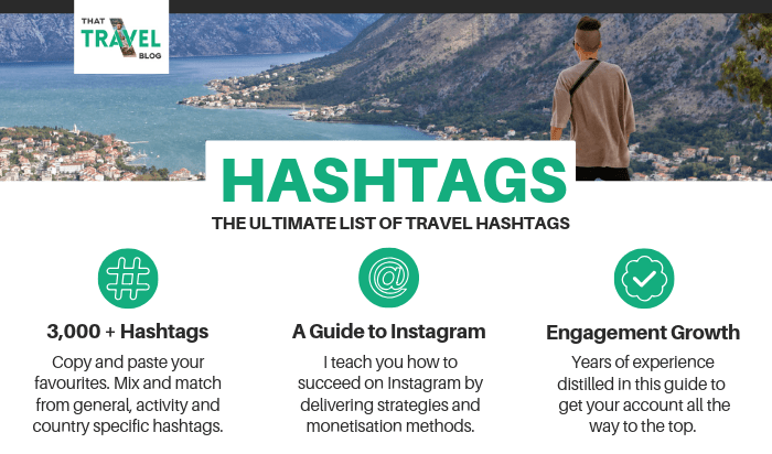 The Ultimate List of 1,000 Travel Hashtags for Instagram