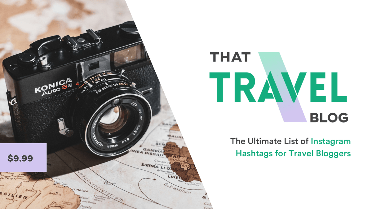 60 Instagram Hashtags for Travel Bloggers - Instagram