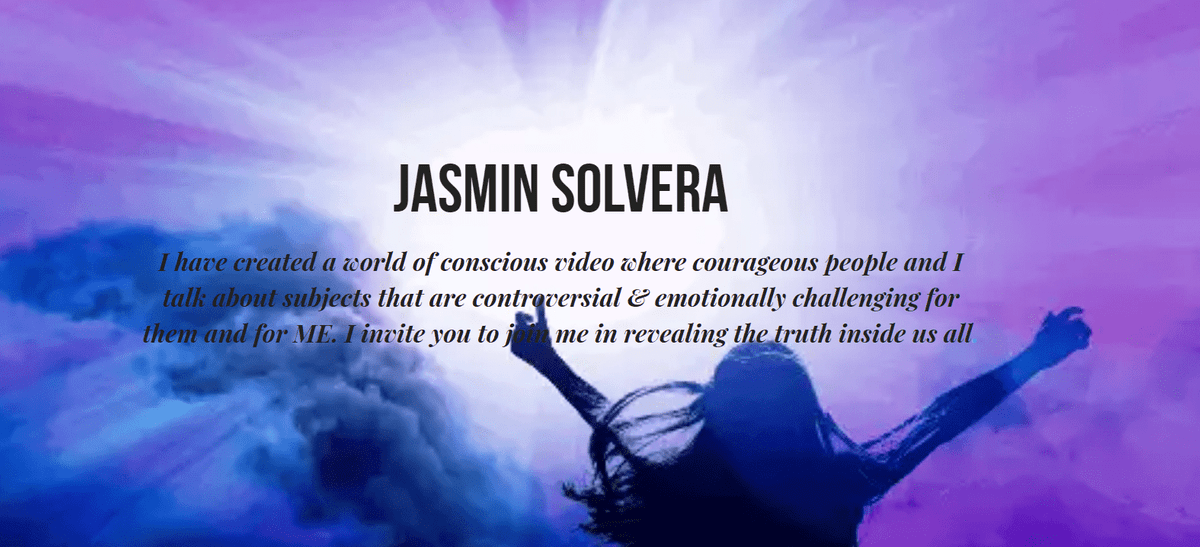 Jasmin Solvera, Healer, Teacher, Energy Worker, Video & TV Producer
