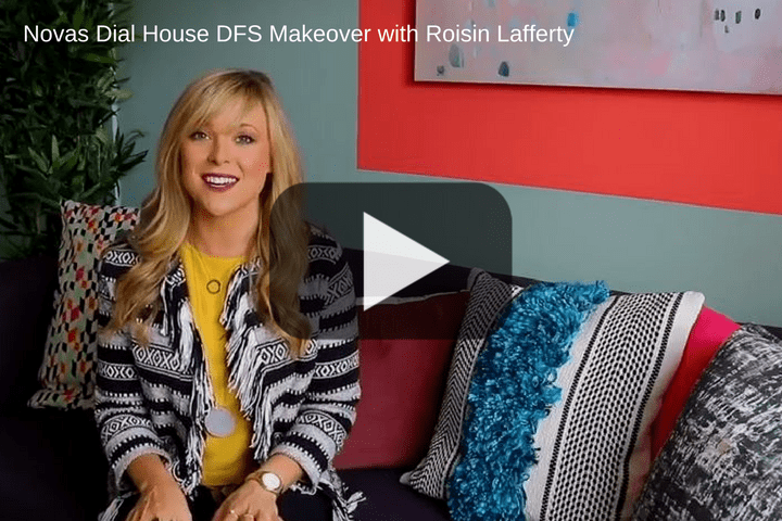 OCC - Novas Dial House DFS Makeover with Roisin Lafferty