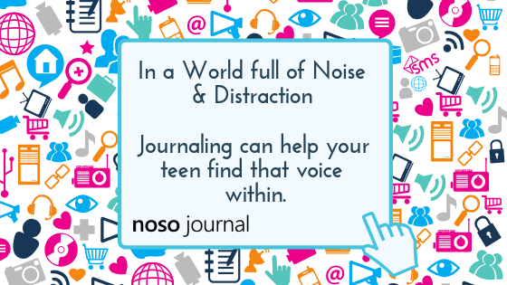 Journaling can help teenagers find that voice within NOSO Journal