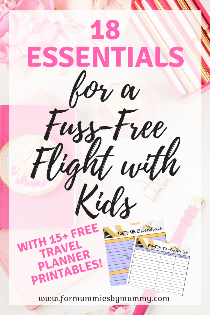 18 Essentials for a fuss-free flight with kids. Things to bring on a plane ride with young children.
