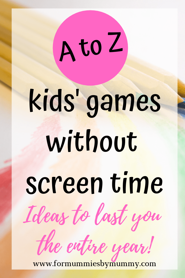 80+ kids games without using iphone/ipad. Ideas to last the entire year!