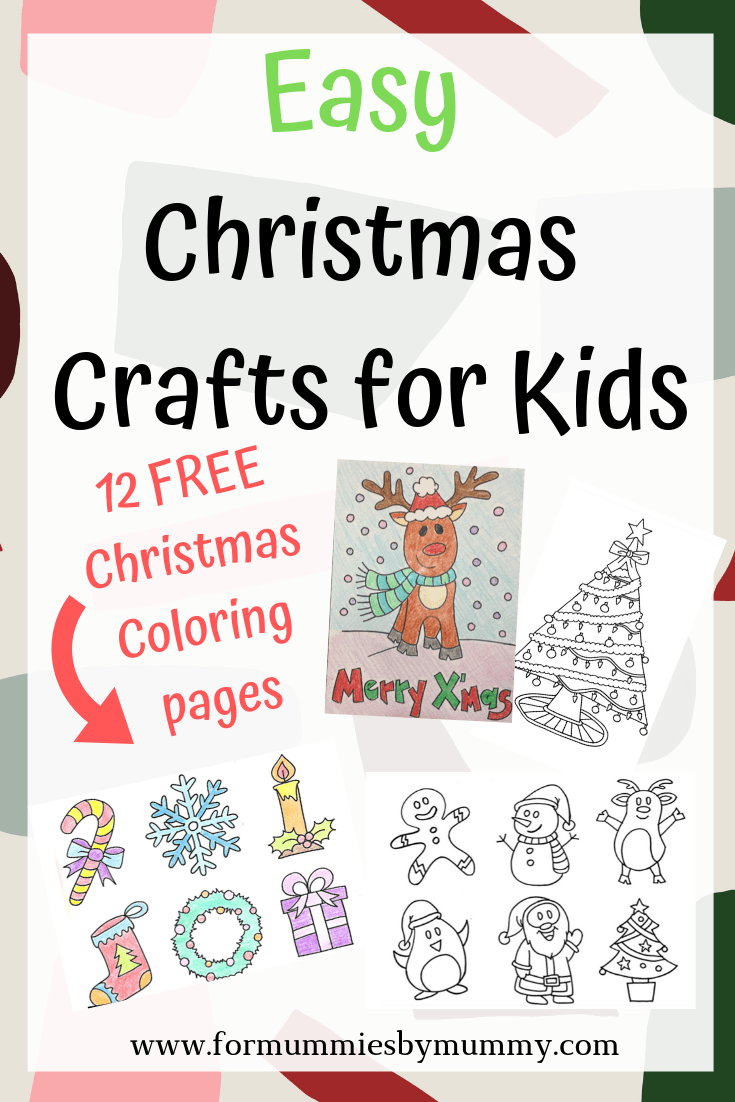 Easy Christmas crafts for kids. Free 12 Christmas coloring pages for kids
