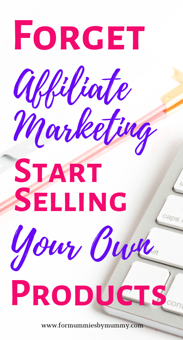 why you should sell your own products #affiliatemarketing #momblogger #wfhm #solopreneur #sidehustle #momblogger
