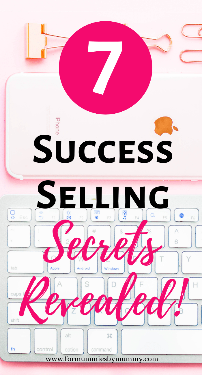 7 secrets to success selling. how to sell your products online course. #mombloggers #solopreneurs #wfhm #sidehustle #onlinecourse