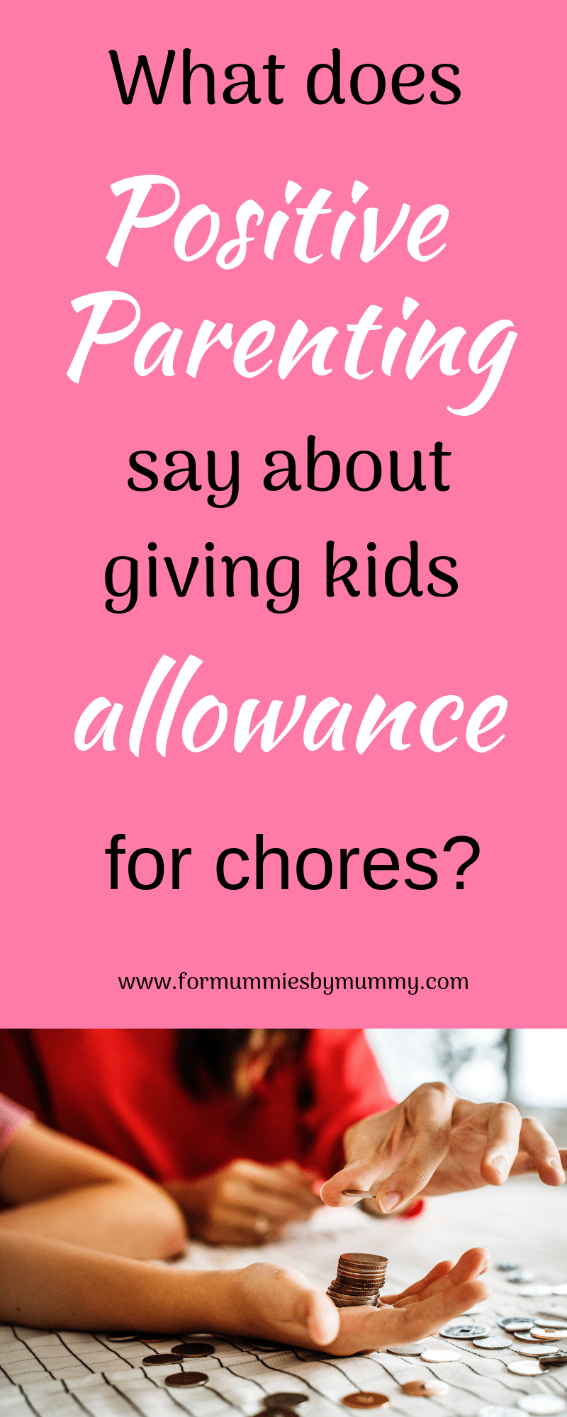 why parents shouldn't give their children allowance for doing chores. #positiveparenting #family #busymoms #kidsallowance