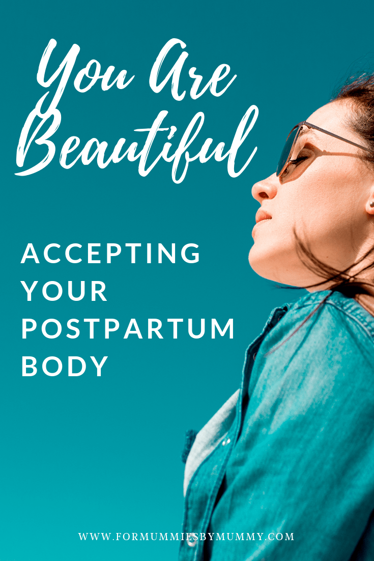 A new mom's struggle with accepting her postpartum body. New mom encouragement. New mom quotes inspiration. First time mom advice. First time mom inspiration. #newmom #mominspiration #postpartum