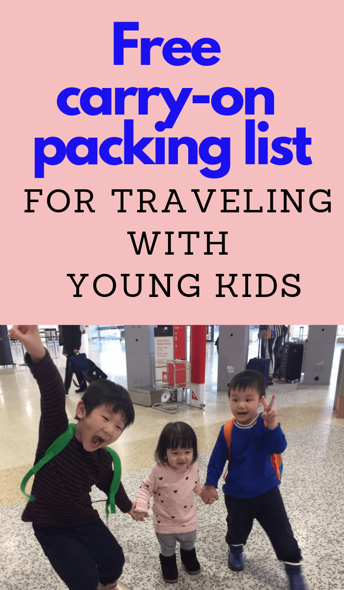 Free carryon packing list for family travel with young kids #travelwithtoddler #familytravel #travelignwithkids #kidstravel #familyvacation #packinglist #carryonlist