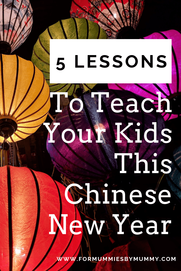 Lessons about Chinese New Year for kids. #momlife #cny2019 #chinesenewyear #lunarnewyear #family