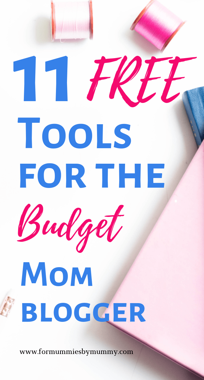 11 free tools for the budget mom blogger #moneysavers #moneysavinghacks #momblogger #solopreneur #budgetblogger