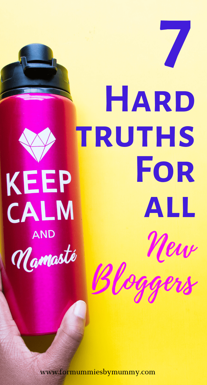 7 hard truths for all new bloggers #momblogger #budgetblogger #solopreneur #wfhm #workfromhome