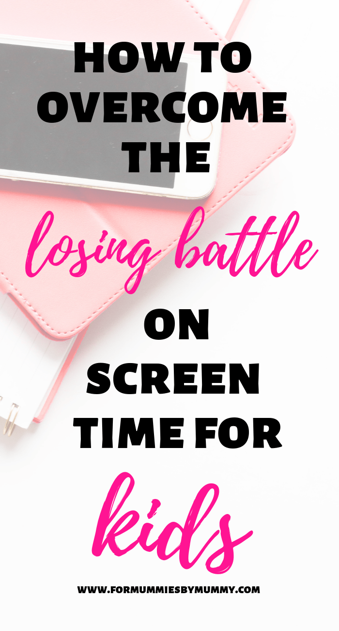 how to overcome the losing battle on screen time for kids #screentime #kidsactivites #toddlers #busymoms #parenting