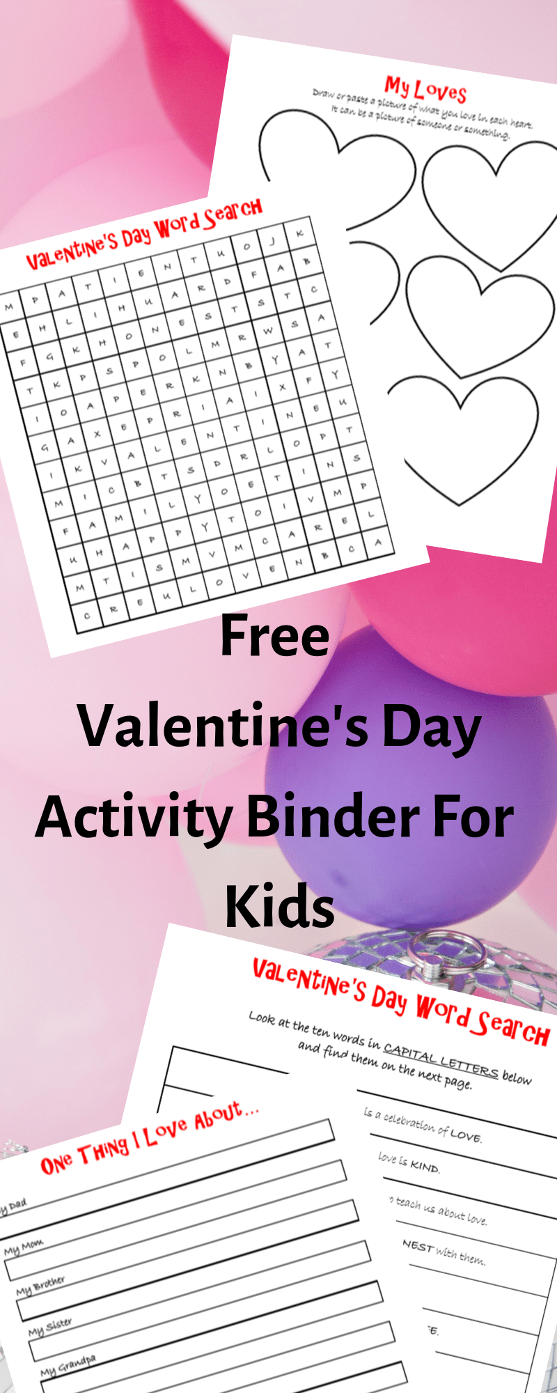 Free Valentine's Day activity binder for kids. #freeprintables #kidsactivities #preschoolers #busymom