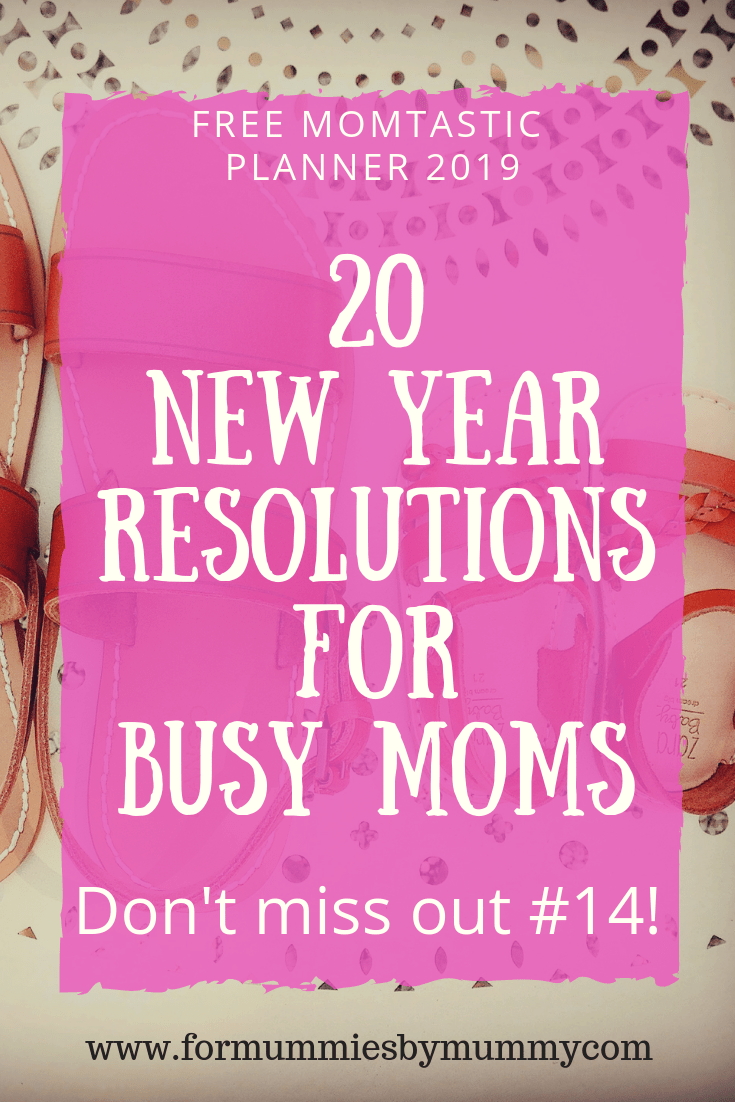 20 new year resolutions for busy moms. Time management for moms. Free planner printable