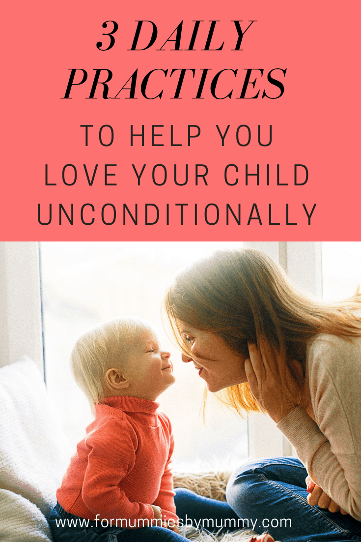 3 things to do every day to help you love your kids unconditionally. #parentingadvice #momlife #christianmom #busymoms