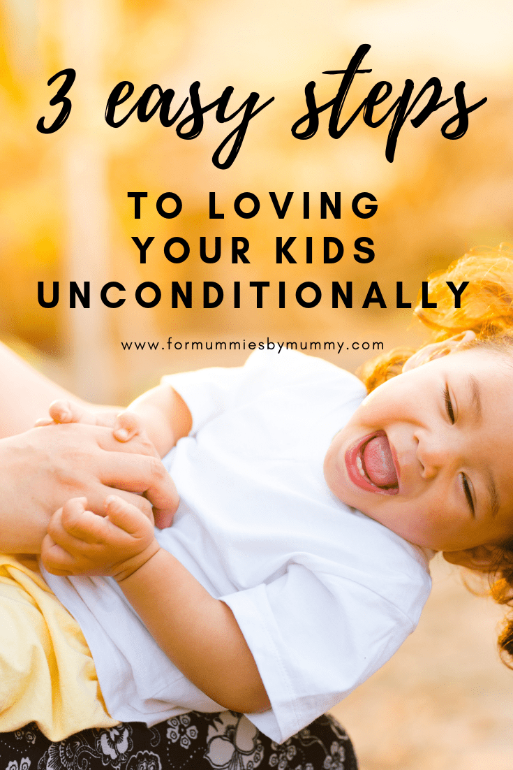 3 daily practices to love your child unconditionally. #busymom #momlife #parentingadvice