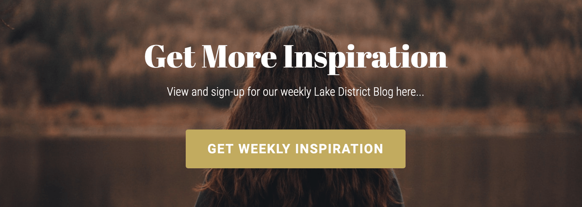 sign up for weekly Lake District  inspiration