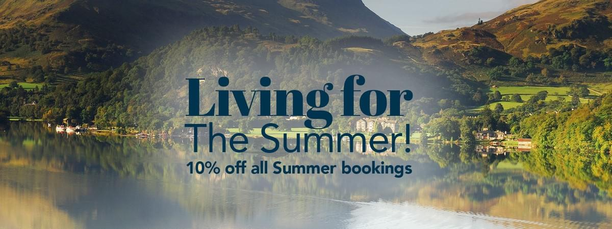 10% off SUmmer bookings in the lake district