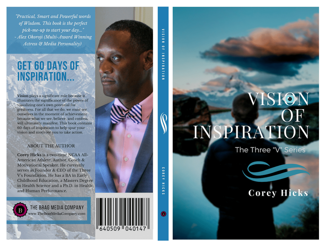 Vision of Inspiration by Author, Corey Hicks