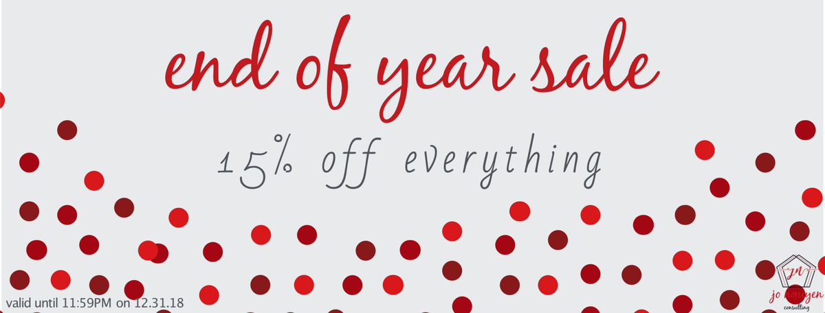 Jo Nguyen Consulting; End of Year Sale; 15% off Everything