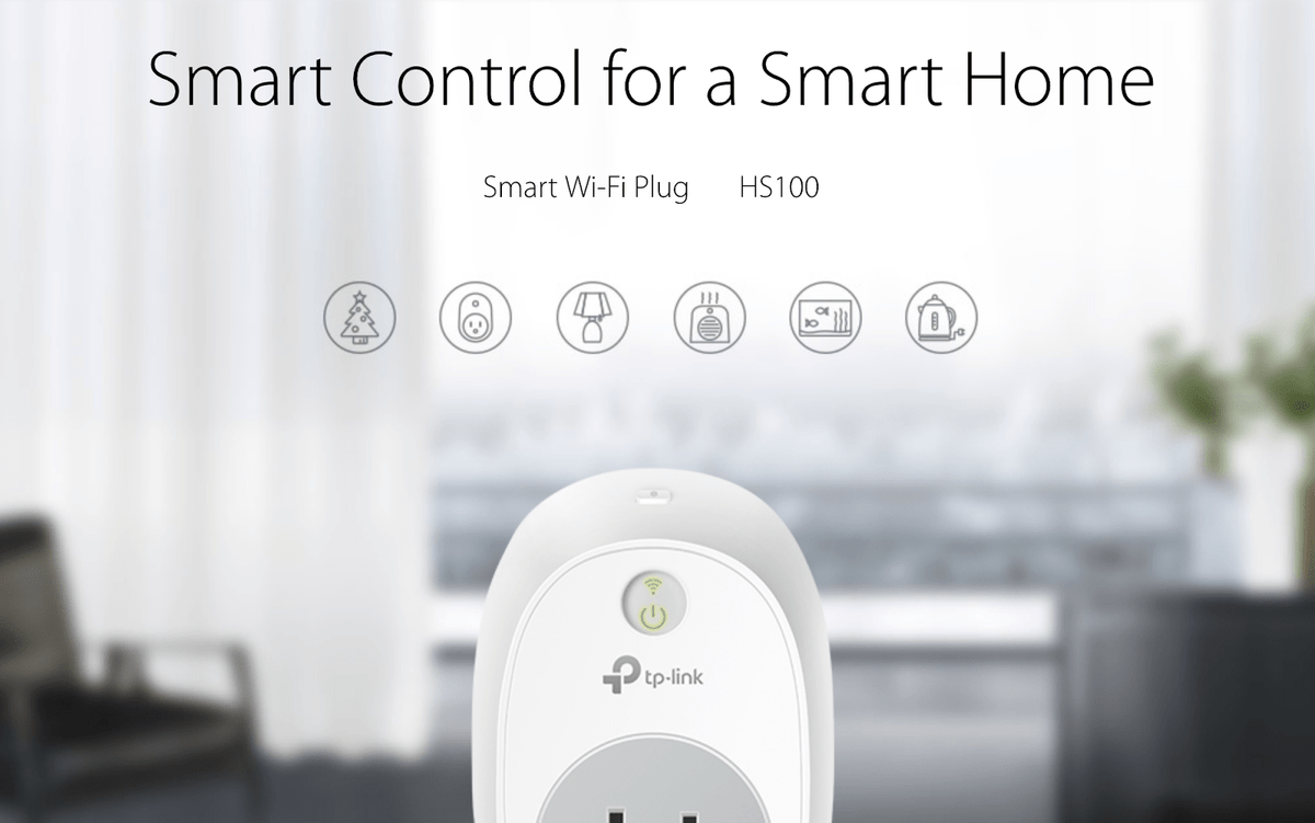 "TP-Link Smart Plugs to connect your ""dumb"" light fixtures."